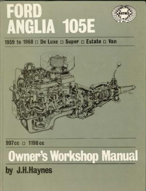 ford anglia 105e workshop manuals haynes rh anglia models co uk ford anglia 105e manual ford anglia 105e owners workshop manual